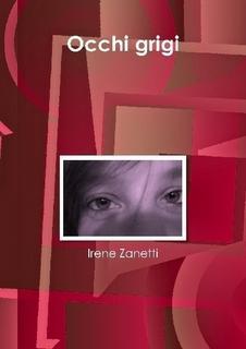 Occhi Grigi - Irene Zanetti