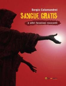 Sangue gratis- Sergio Calamandrei