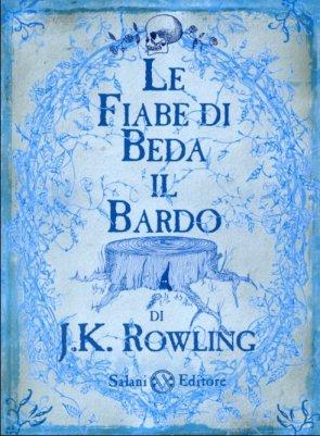 Le Fiabe di Beda il Bardo - J.K. Rowlings