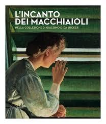L'incanto dei Macchiaioli